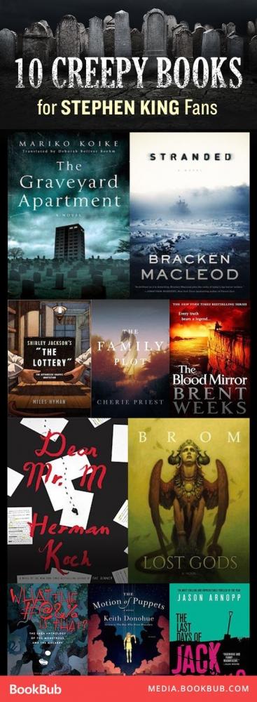 10 Creepy New Books For Stephen King Fans